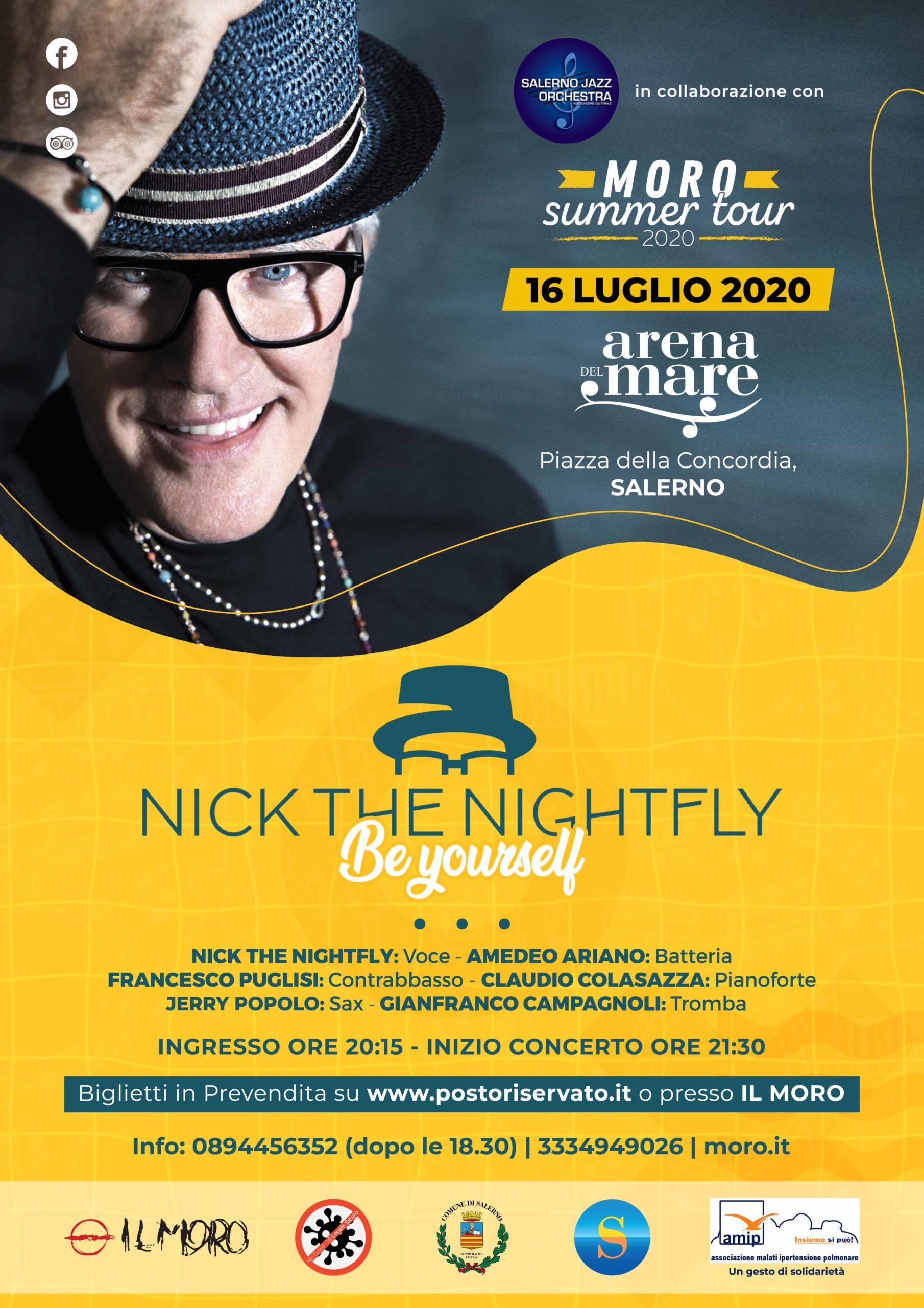 """Pub Il Moro: Giovedì 16 luglio all'Arena del Mare (Salerno) – Nick The Nightfly """"Be Yourself"""""""