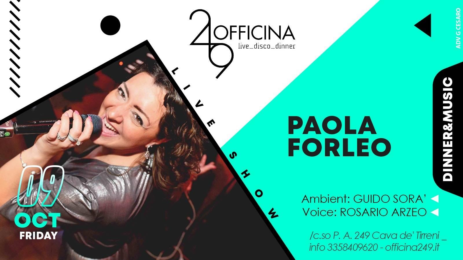 Officina 249 – Venerdì 9 ottobre PAOLA FORLEO