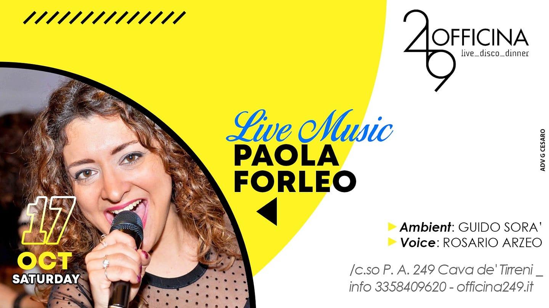 Officina 249 – Stasera Ingresso Libero e Live Music con Paola Forleo