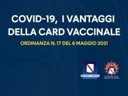 COVID-19, ORDINANZA N.17 DEL 6 MAGGIO 2021: I VANTAGGI DELLA CARD VACCINALE