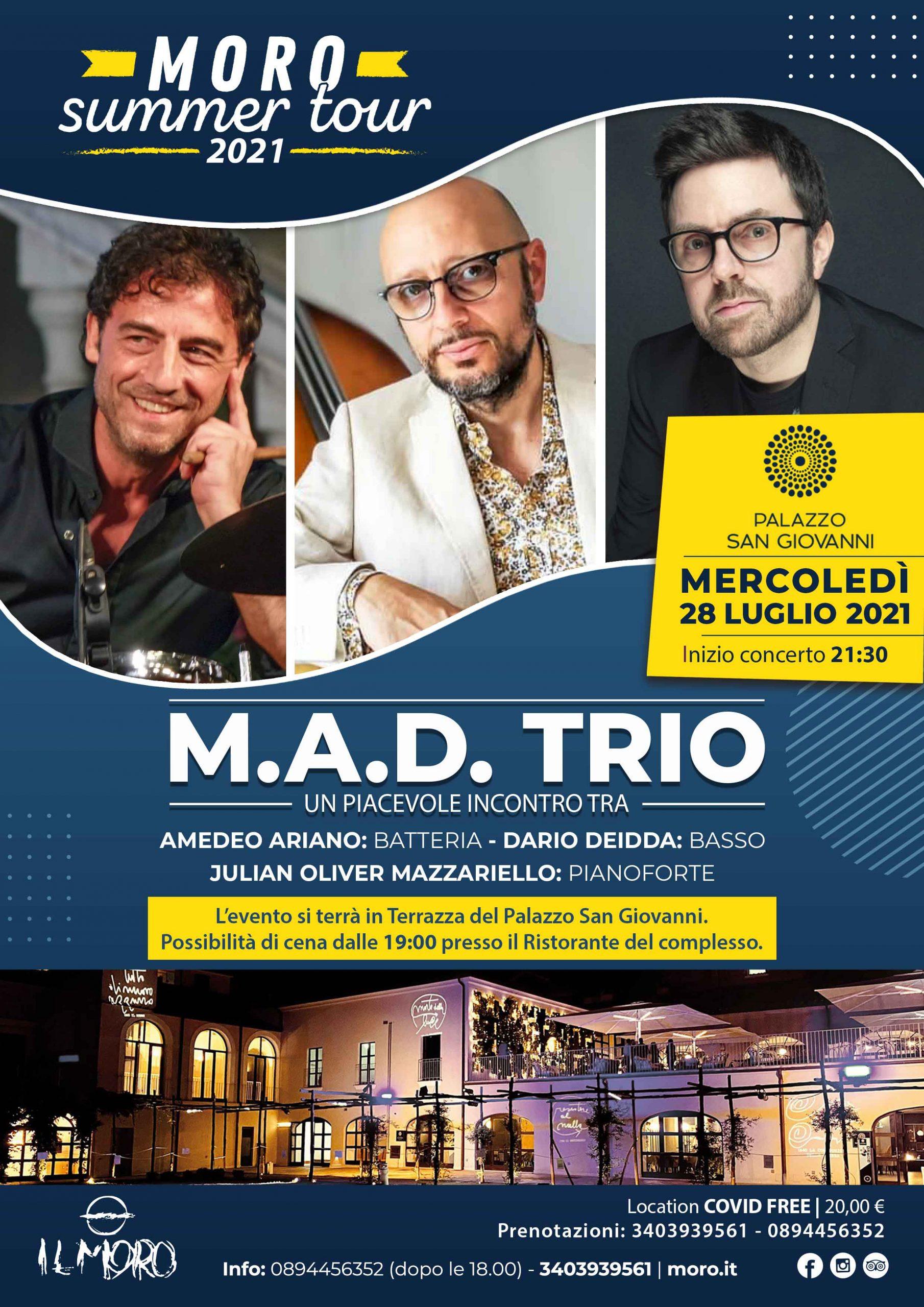 Mercoledì 28 Luglio, M.A.D. TRIO in concerto