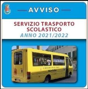 DOMANDE TRASPORTO SCOLASTICO COMUNALE ANNO 2021/2022SCADENZA 31 AGOSTO 2021